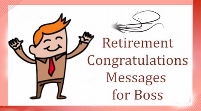 Retirement Congratulations Messages for Boss
