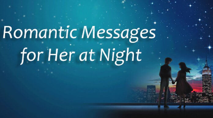 Romantic messages for her at night