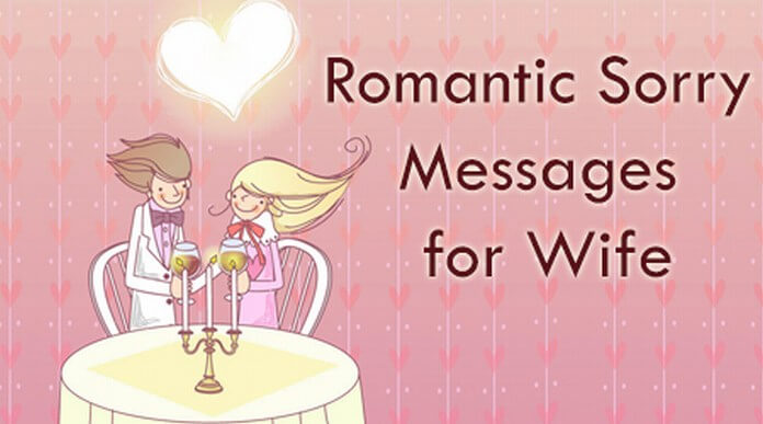 wife Romantic sorry messages
