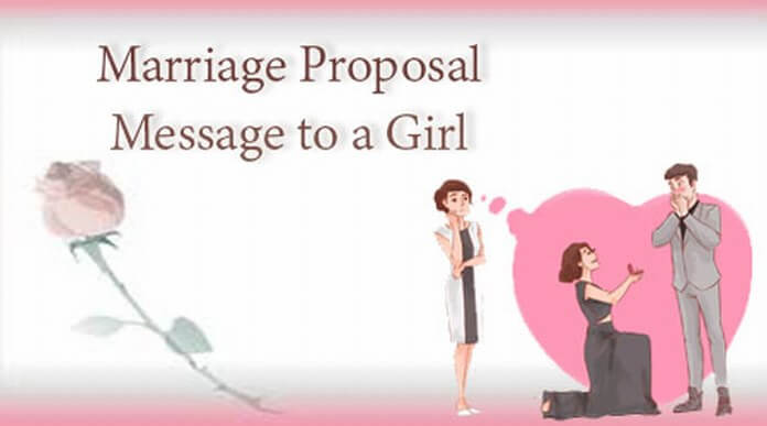 Marriage Proposal Message to a Girl