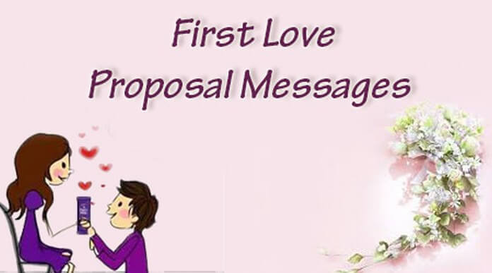 Sweet First Love Proposal Messages