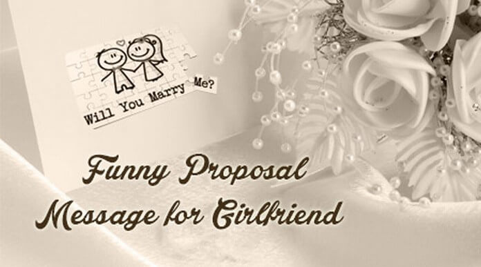 Funny Proposal Message for Girlfriend