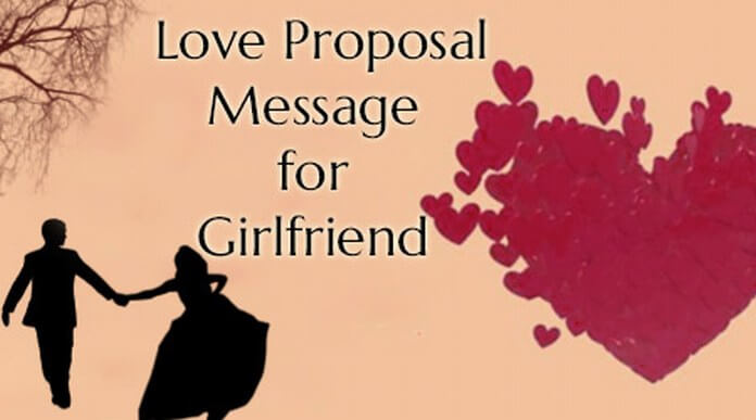 Love Proposal Message for Girlfriend