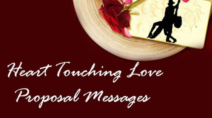 Heart Touching Love Proposal Messages