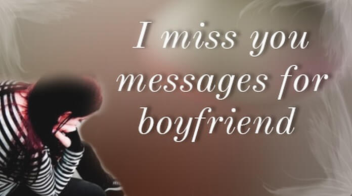 boyfriend I miss you messages