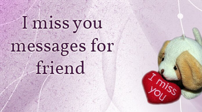 I Miss you Messages for Friend