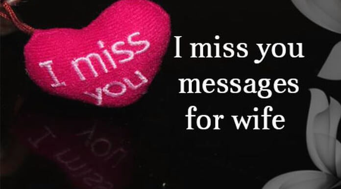 Missing You Love Quotes For Her Simple I Miss You Messages For Wife  Best Message