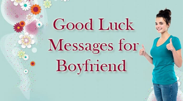 Good Luck Messages for Boyfriend