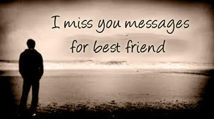 I Miss you Messages for Best Friend