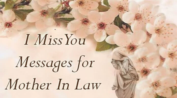 I Miss You Messages for Mother In Law