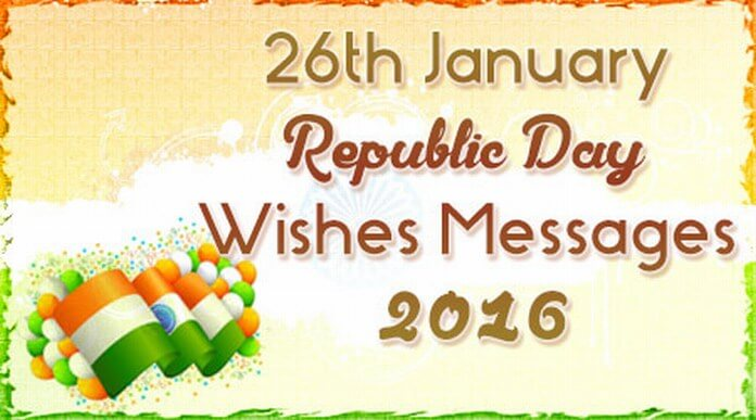 26th January Republic Day Messages 2016