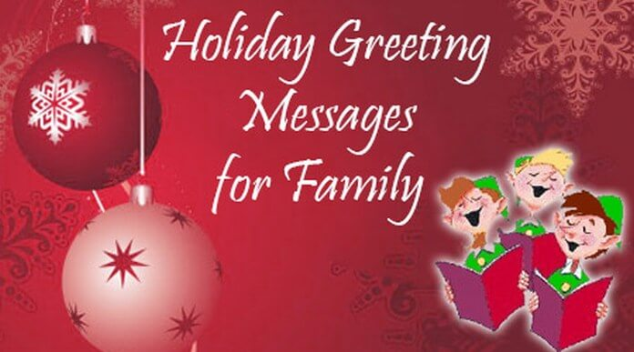 Holiday greeting messages for family