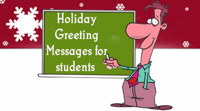 Holiday Greeting Messages for Students
