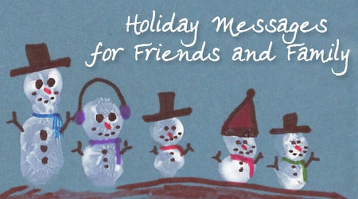 friends and family Holiday messages