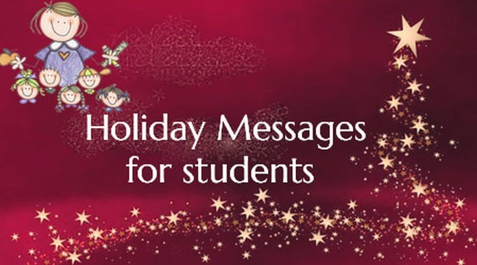 Special holiday message for students