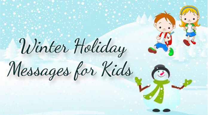 Kids Winter holiday message