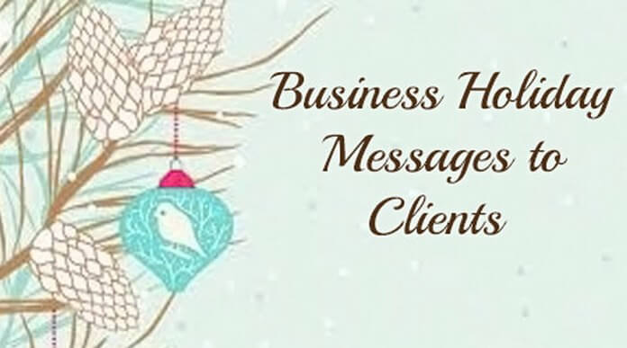 Business holiday messages to clients