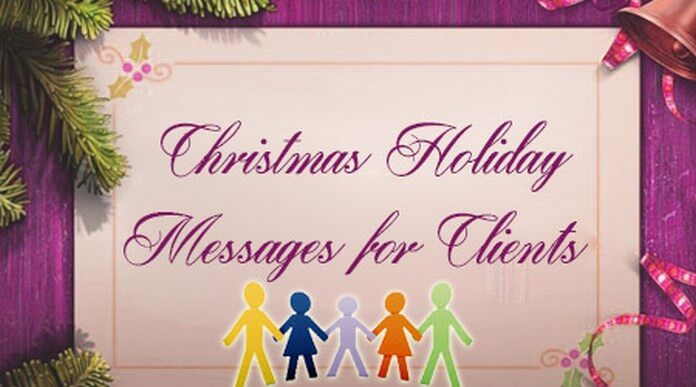 Christmas holiday messages for client