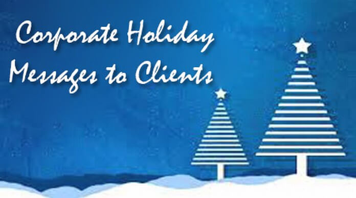 Corporate holiday messages to clients
