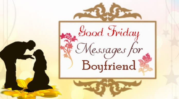 Good Friday Messages for Boyfriend
