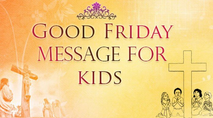 Kids Good Friday message