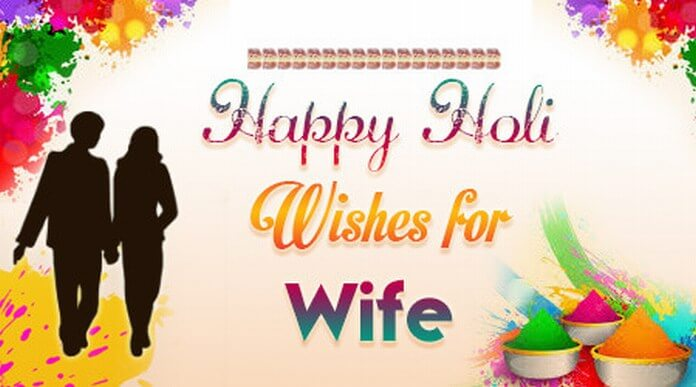 Happy Holi Wishes for Wife