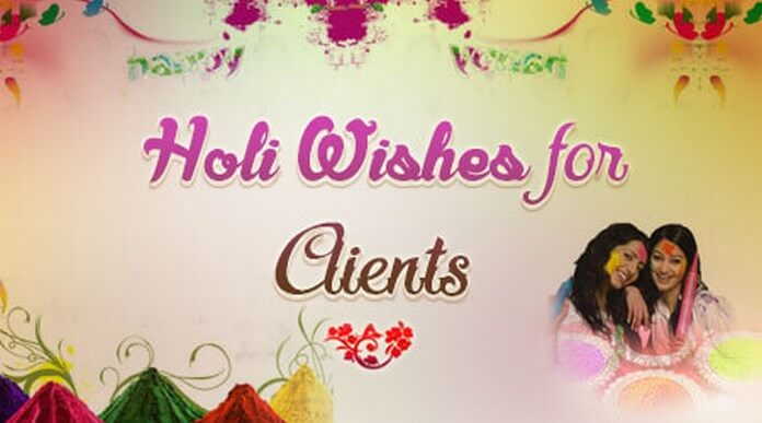 Holi Wishes message Clients