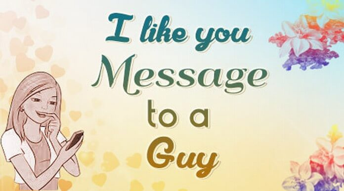 I like you Message to a Guy