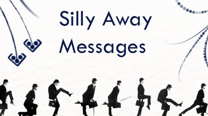 Best Silly Away Messages