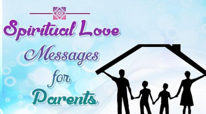 Parents Spiritual Love Messages