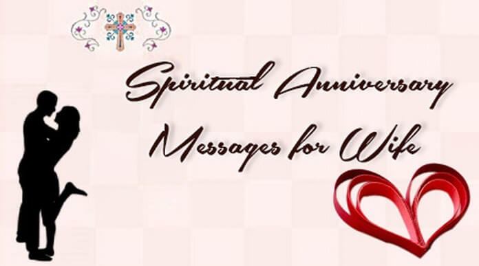 Spiritual Anniversary Messages for Wife