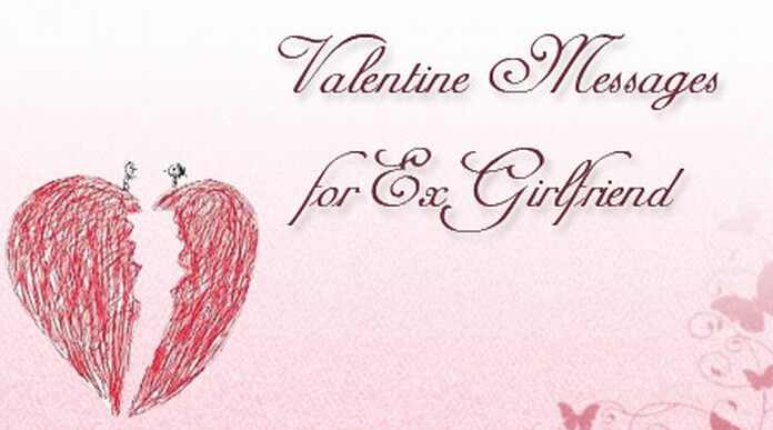Valentine Messages for Ex Girlfriend