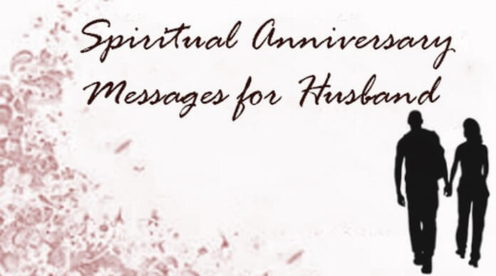 Spiritual Anniversary Messages for Husband