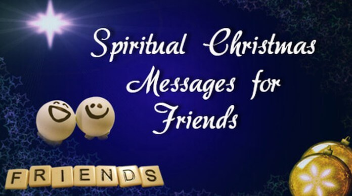 Spiritual Christmas Messages for Friends