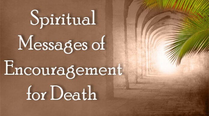 Spiritual Messages of Encouragement for Death