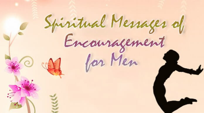 Spiritual Messages of Encouragement for Men