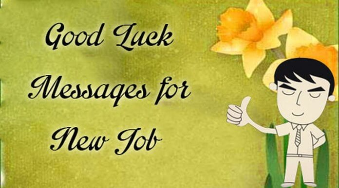 Good luck message new job