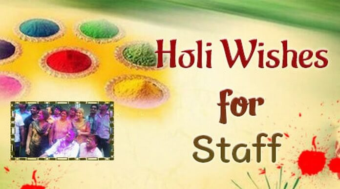 Happy Holi Text Messages Staff