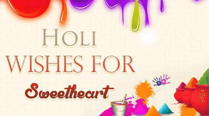 Holi Wishes Message for Sweetheart