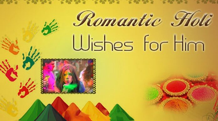 Romantic Holi Wishes for Him
