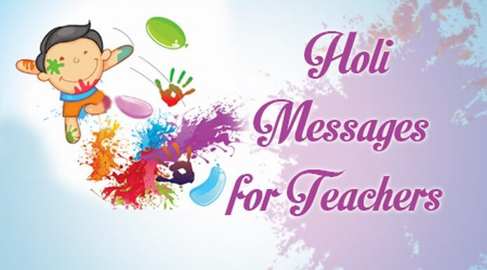 Holi Messages for Teachers