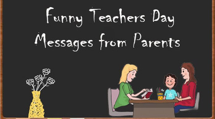 Funny Teachers Day Messages from Parents