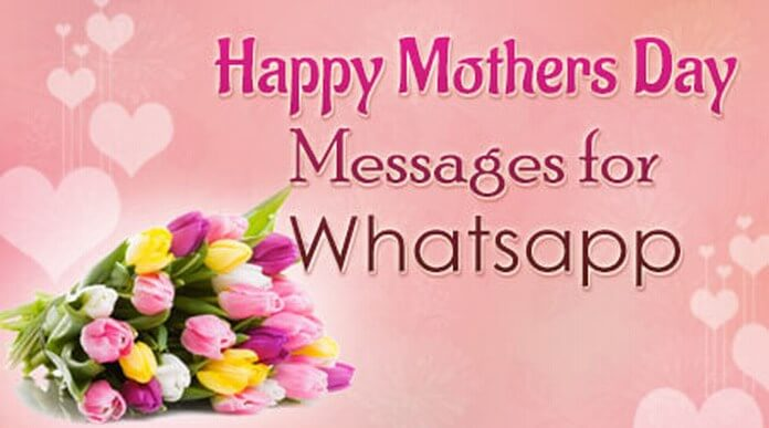Happy Mother's Day Messages for Whatsapp