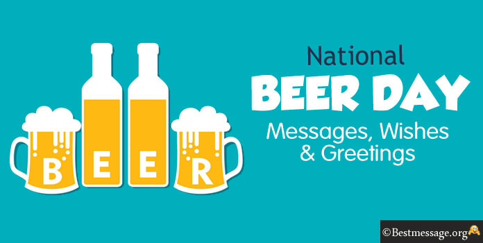 National Beer Day Wishes Message