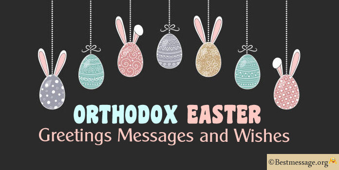 Orthodox Easter Messages