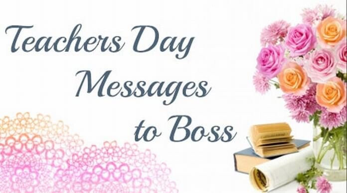 Teachers Day Messages to Boss