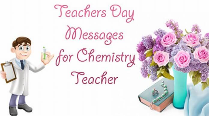 Teachers Day Messages for Chemistry Teacher