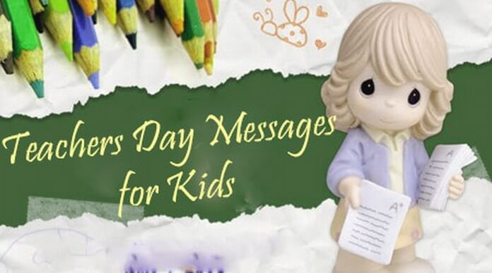 Kids Teachers Day Messages