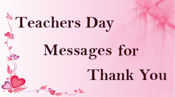 Teachers Day Messages for Thank You