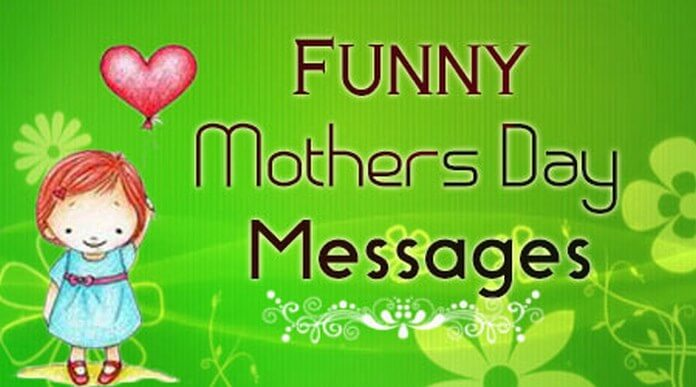 Funny Mother's Day Messages